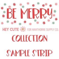 Be Merry Sample Strip