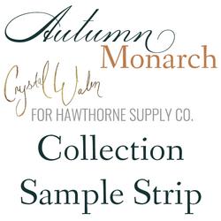 Autumn Monarch Sample Strip