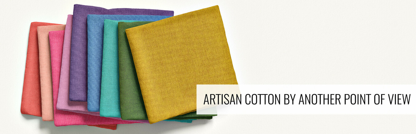 Artisan Cotton by Another Point of View