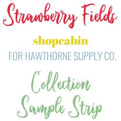 Strawberry Fields Sample Strip