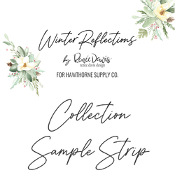 Winter Reflections Sample Strip