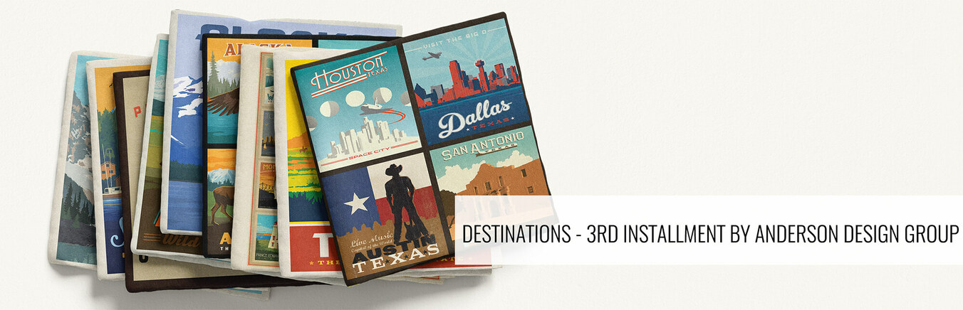 Destinations - 3rd Installment by Anderson Design Group