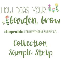 How Does Your Garden Grow Sample Strip