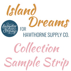 Island Dreams Sample Strip