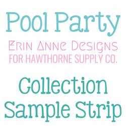 Pool Party Sample Strip
