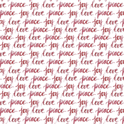 Love Peace and Joy in Holly Berry
