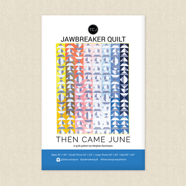 Jawbreaker Quilt Sewing Pattern