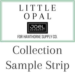Little Opal Sample Strip