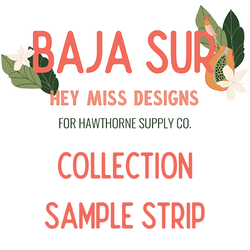 Baja Sur Sample Strip
