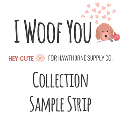 I Woof You Sample Strip