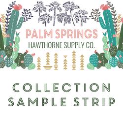 Palm Springs Sample Strip