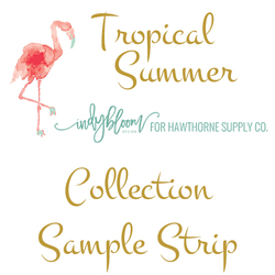 Tropical Summer Sample Strip