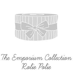 The Emporium Collection Rolie Polie
