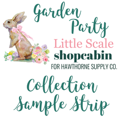 Garden Party Sample Strip Little Scale