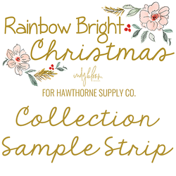 Rainbow Bright Christmas Sample Strip