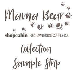 Mama Bear Sample Strip