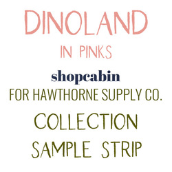 Dinoland Sample Strip in Pinks