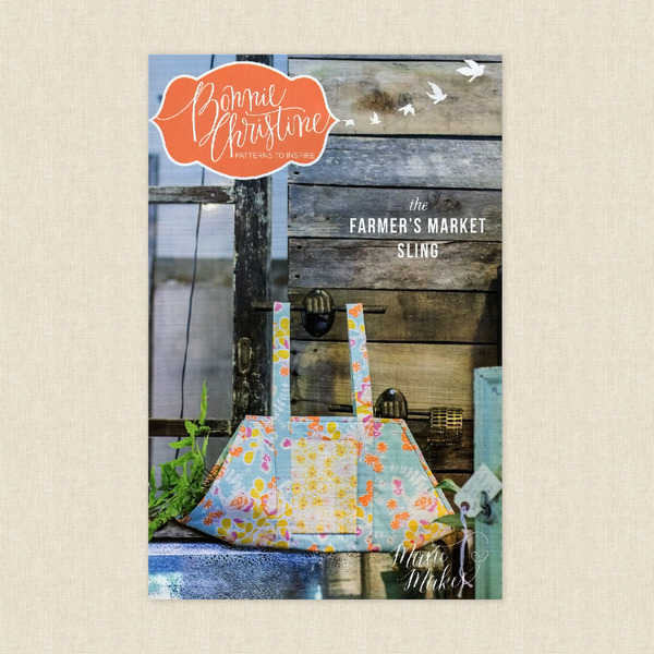 The Farmers Market Sling Sewing Pattern By Bonnie Christine At