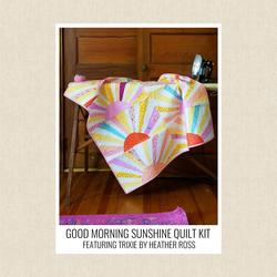 Good Morning Sunshine Quilt Kit