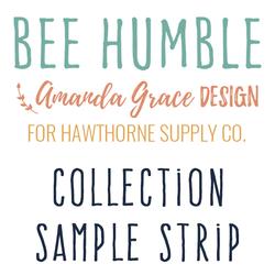Bee Humble Sample Strip