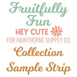 Fruitfully Fun Sample Strip