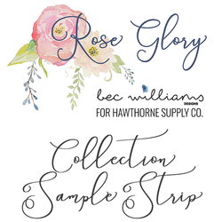 Rose Glory Sample Strip