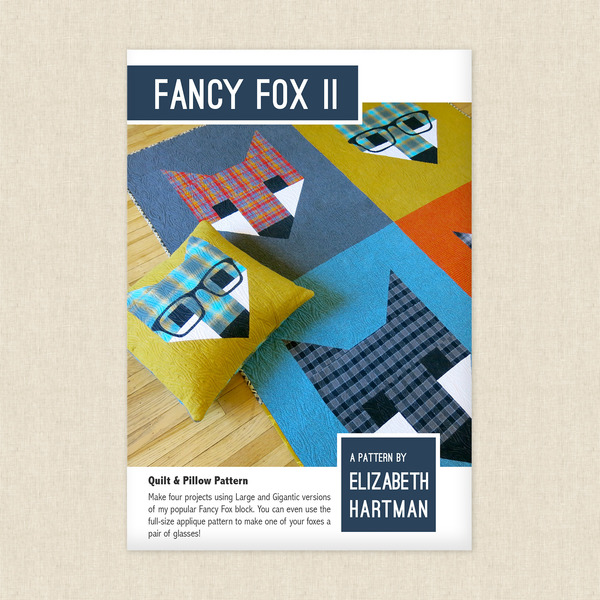 Fancy Fox 2 Sewing Pattern By Elizabeth Hartman At Hawthorne Supply Co