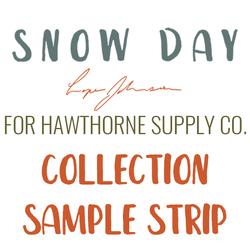 Snow Day Sample Strip