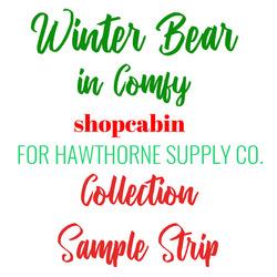Winter Bear in Comfy Sample Strip