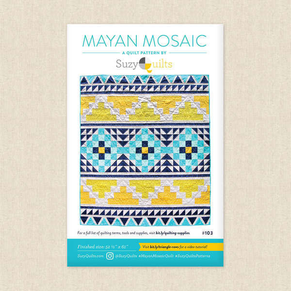 Mayan Mosaic Sewing Pattern by Suzy Quilts at Hawthorne Supply Co