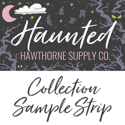 Haunted Sample Strip