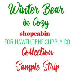 Winter Bear in Cozy Sample Strip