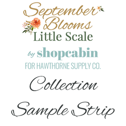 September Blooms Little Scale Sample Strip