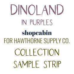 Dinoland Sample Strip in Purples