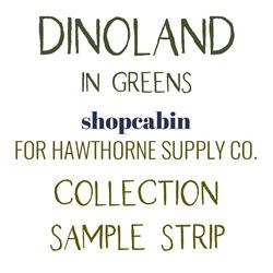 Dinoland Sample Strip in Greens