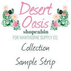 Desert Oasis Sample Strip