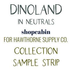 Dinoland Sample Strip in Neutrals