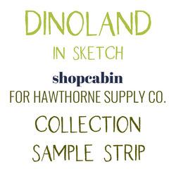 Dinoland Sample Strip in Sketch