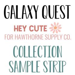 Galaxy Quest Sample Strip