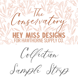 The Conservatory Sample Strip