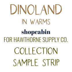 Dinoland Sample Strip in Warm