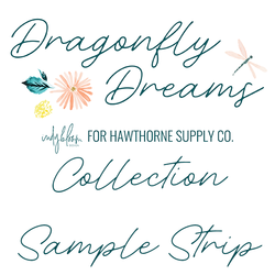 Dragonfly Dreams Sample Strip