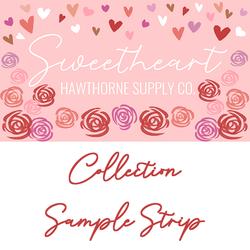 Sweetheart Sample Strip